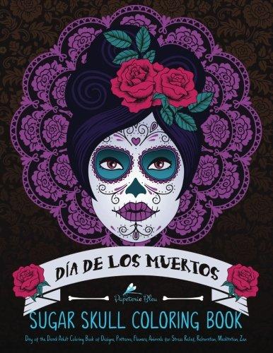 sugar skull coloring book dia de los muertos day of the dead