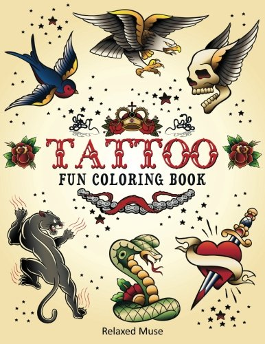 Tattoo Fun Coloring Book Relaxed Muse Books Volume 1