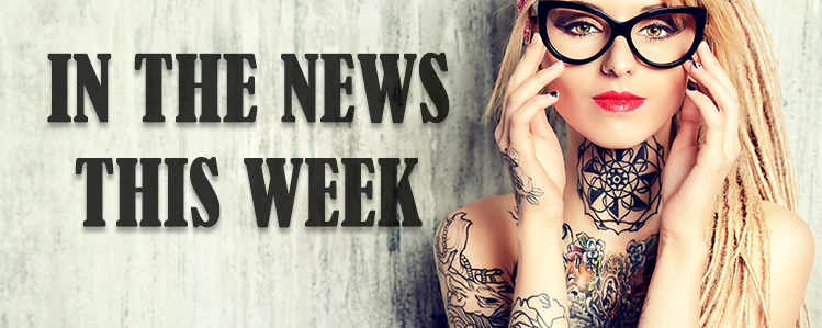 IN THE NEWS THIS WEEK – 23RD MARCH 2018 – THE TATTOO FORUM